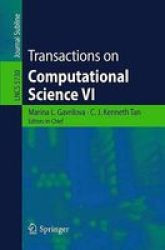 Transactions On Computational Science Vi Paperback 2009 Ed.