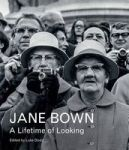 Jane Bown: A Lifetime Of Looking