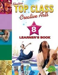 Shuters Top Class Caps Creative Arts Grade 8 Learner's Book