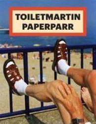 Toilet Martin Paper Parr Magazine Paperback