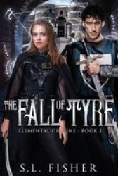 The Fall Of Tyre Paperback