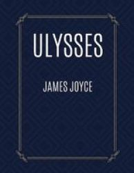 Ulysses By James Joyce Paperback