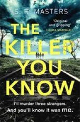 The Killer You Know - & 39 Original And Gripping& 39 Laura Marshall Paperback