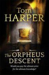 The Orpheus Descent Paperback
