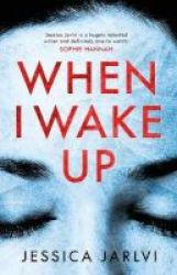 When I Wake Up Hardcover