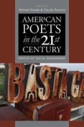 American Poets In The 21ST Century - Poetics Of Social Engagement Paperback