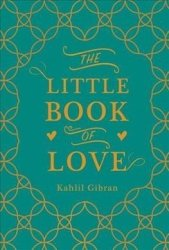 The Little Book Of Love Hardcover 3RD Ed.