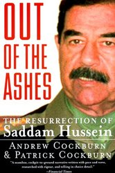 Harper Perennial Out of the Ashes: The Resurrection of Saddam Hussein