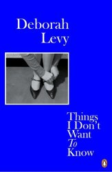 Things I Don& 39 T Want To Know Paperback
