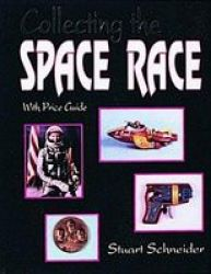 Collecting The Space Race Paperback