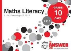 The Answer Series Grade 10 Maths Literacy 3in1 Caps Study Guide