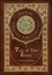 A Tale Of Two Cities Royal Collector& 39 S Edition Case Laminate Hardcover With Jacket Hardcover