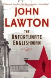The Unfortunate Englishman - A Joe Wilderness Novel Hardcover