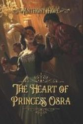The Heart Of Princess Osra - Complete With Original Illustrations Paperback