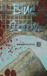 Blue Garou - A Cadillac Holland Mystery Paperback