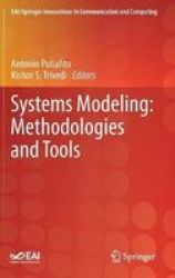 Systems Modeling: Methodologies And Tools Hardcover 1ST Ed. 2019