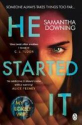 He Started It - The New Psychological Thriller From 1 Bestselling Author Of My Lovely Wife Paperback