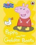 Peppa Pig: Peppa And Her Golden Boots Board Book