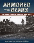 Stackpole Books Armored Bears: The German 3RD Panzer Division In World War II Volume 2