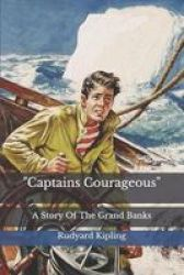 Captains Courageous - A Story Of The Grand Banks Paperback