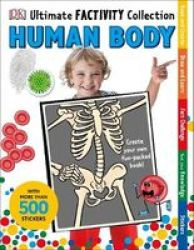 Human Body Ultimate Factivity Collection - Create Your Own Fun-packed Book