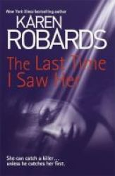 The Last Time I Saw Her Paperback