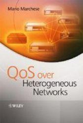 QoS Over Heterogeneous Networks