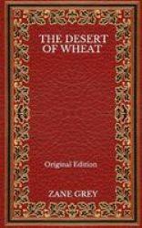 The Desert Of Wheat - Original Edition Paperback
