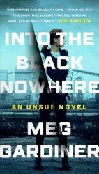 Into The Black Nowhere - An Unsub Novel Paperback