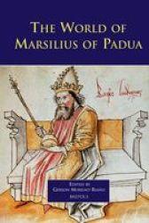 Brepols Press The World of Marsilius of Padua