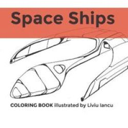 Coloring Space Ships Paperback