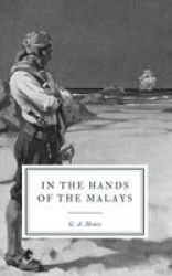 In The Hands Of The Malays English Portuguese Paperback