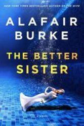 The Better Sister Hardcover