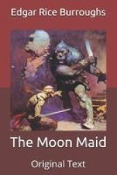 The Moon Maid - Original Text Paperback
