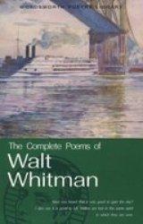 Complete Poems Of Walt Whitman - Walt Whitman Paperback