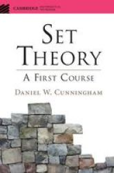 Set Theory: A First Course Cambridge Mathematical TextBooks