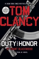 Tom Clancy Duty And Honor Large Print Paperback Large Type Edition