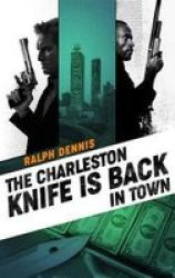 The Charleston Knife Is Back In Town Paperback