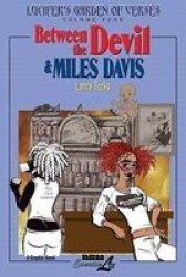 The Devil and Miles Davis, v. 2 - Lucifer's Garden of Verses