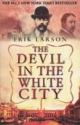 The Devil In The White City paperback New Ed