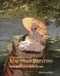 Nineteenth-century European Painting - From Barbizon To Belle Epoque hardcover