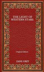 The Light Of Western Stars - Original Edition Paperback