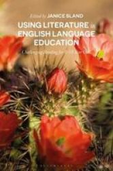 Using Literature In English Language Education - Challenging Reading For 8-18 Year Olds Paperback