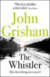 The Whistler - The Number One Bestseller Paperback