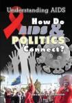 How Do Aids & Politics Connect?