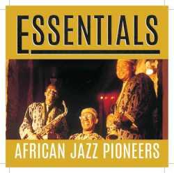 African Jazz Pioneers - Essentials Cd