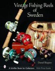 Vintage Fishing Reels Of Sweden Hardcover