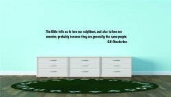 Top Selling Decals - Prices Reduced : The Bible Tells Us To Love Our Neighbors And Also To Love Our Enemies Probably Because They
