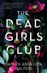 The Dead Girls Club - Damien Walters Hardcover
