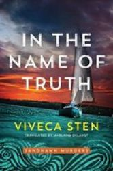 In The Name Of Truth Paperback